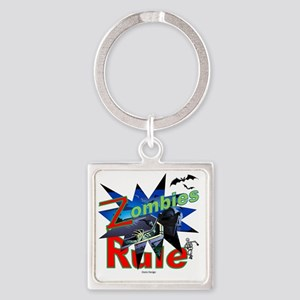 Zombies Rule Square Keychain