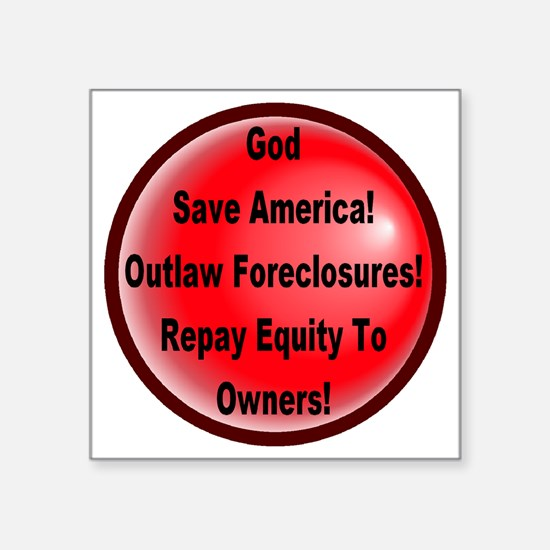 """outlaw_foreclosures Square Sticker 3"""" x 3"""""""