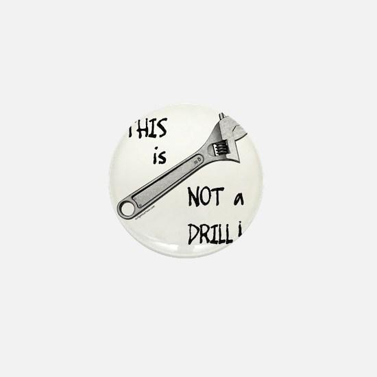 2-notadrillfunny Mini Button