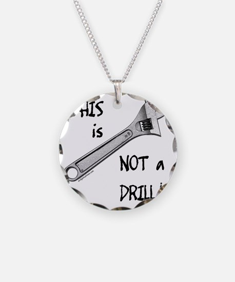 2-notadrillfunny Necklace
