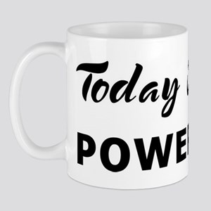 Today I feel powerless Mug