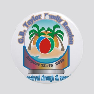 G.B. Taylor Family Reunion logo 1 Round Ornament