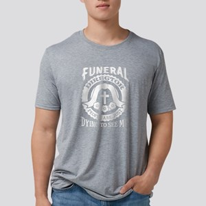 Funeral Director Shirt -Best Funeral Direc T-Shirt