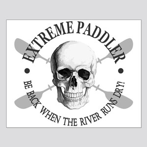 Extreme Paddler Posters