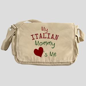 my-italian-mommy-loves-me Messenger Bag