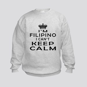 I Am Filipino I Can Not Keep Calm Kids Sweatshirt