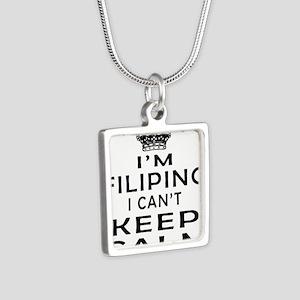 I Am Filipino I Can Not Keep Calm Silver Square Ne