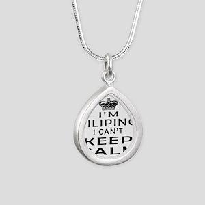 I Am Filipino I Can Not Keep Calm Silver Teardrop