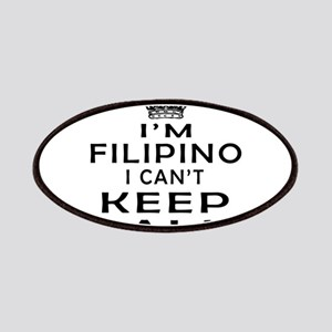 I Am Filipino I Can Not Keep Calm Patches