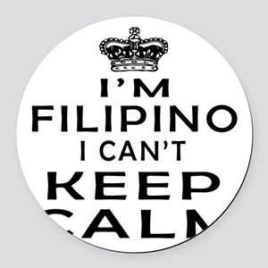 I Am Filipino I Can Not Keep Calm Round Car Magnet