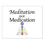 Meditation not Medication Posters