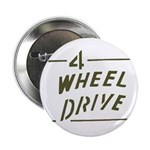 "4 Wheel Drive phrase 2.25"" Button (10 pack)"