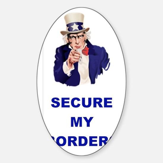 3-SECURE MY BORDERS Sticker (Oval)