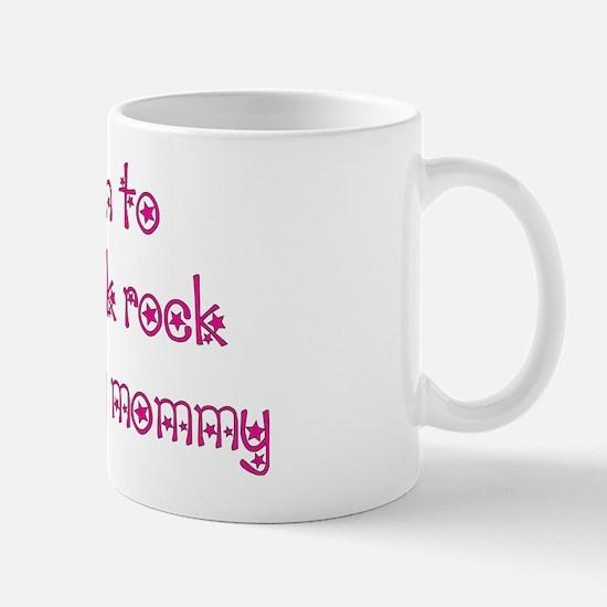 Punk rock with mommy Mug