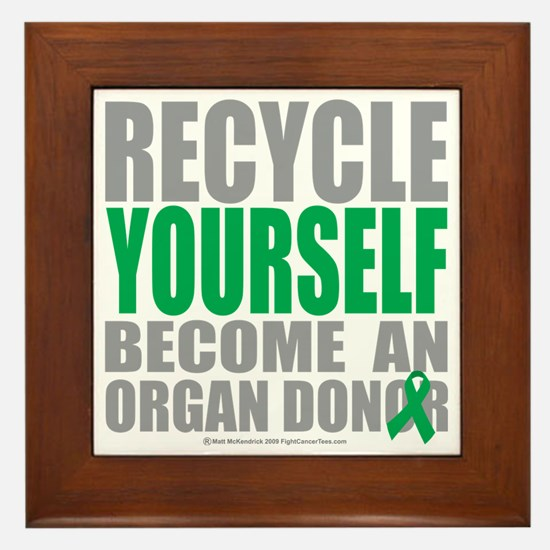 Recycle-Yourself-Organ-Donor Framed Tile