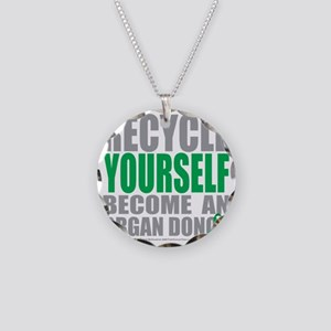 Organ transplant jewelry cafepress recycle yourself organ donor necklace circle charm solutioingenieria Image collections