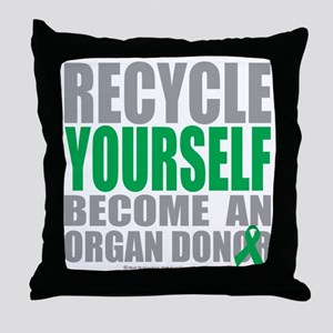 Recycle-Yourself-Organ-Donor Throw Pillow