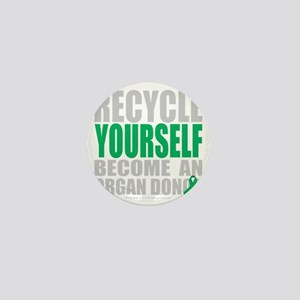 Recycle-Yourself-Organ-Donor-blk Mini Button