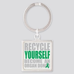 Recycle-Yourself-Organ-Donor-blk Square Keychain