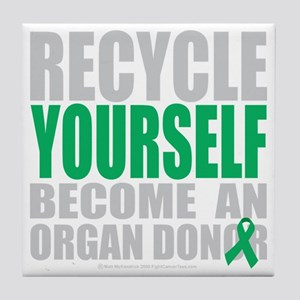 Recycle-Yourself-Organ-Donor-blk Tile Coaster
