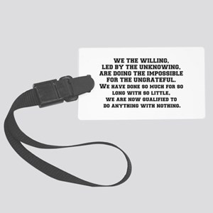 WE THE WILLING Large Luggage Tag