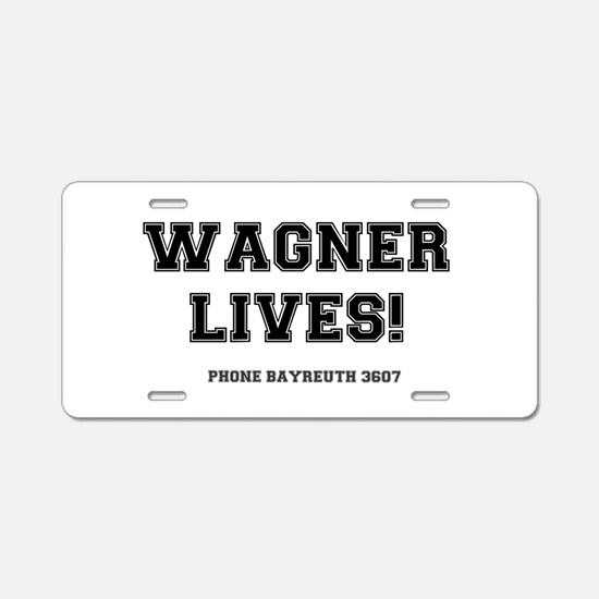 2-WAGNER LIVES Aluminum License Plate