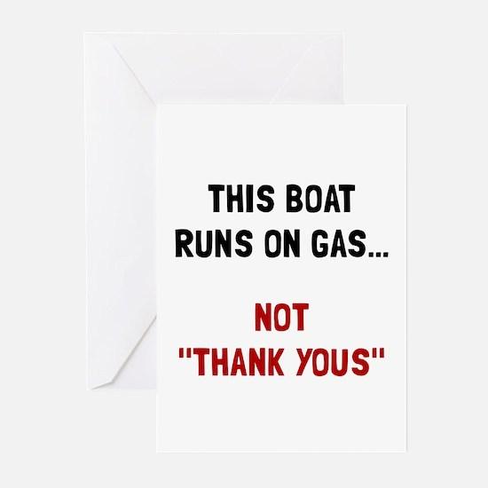 Boat Runs Gas Greeting Cards