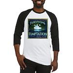 Surviving Temptation Island Baseball Jersey
