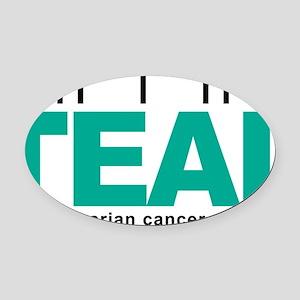 Think-TEAL-Ovarian-Cancer Oval Car Magnet