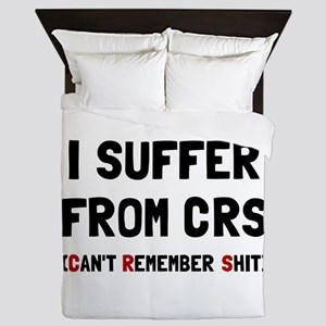 CRS Remember Shit Queen Duvet
