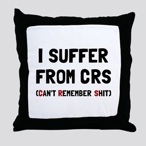 CRS Remember Shit Throw Pillow