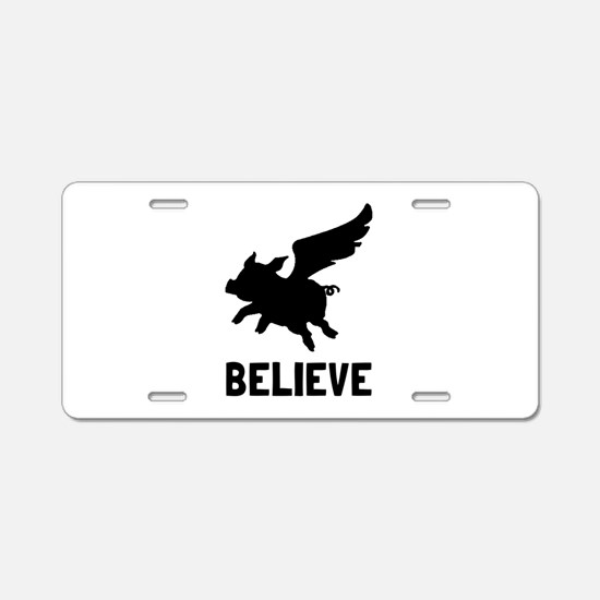 Flying Pig Believe Aluminum License Plate