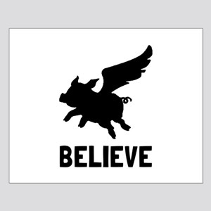 Flying Pig Believe Posters