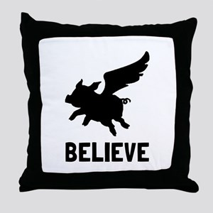 Flying Pig Believe Throw Pillow