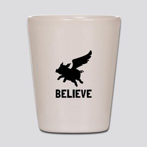 Flying Pig Believe Shot Glass