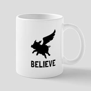 Flying Pig Believe Mugs