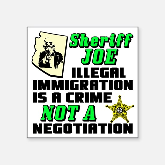 "SHERIFF JOE Square Sticker 3"" x 3"""