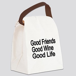 Good Friends,Good Wine, Good Life Canvas Lunch Bag