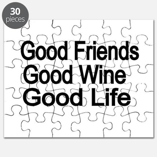 Good Friends,Good Wine, Good Life Puzzle