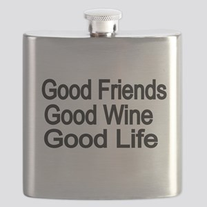 Good Friends,Good Wine, Good Life Flask