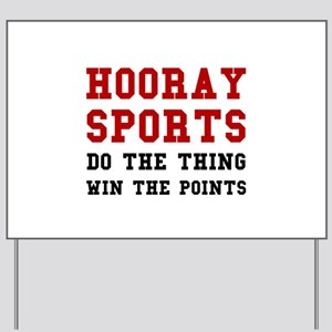 Hooray Sports Yard Sign