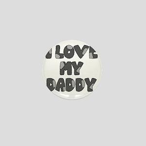 lovemydaddy3 Mini Button