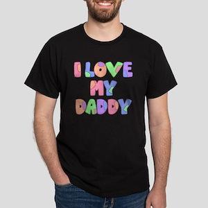 lovemydaddy1 Dark T-Shirt