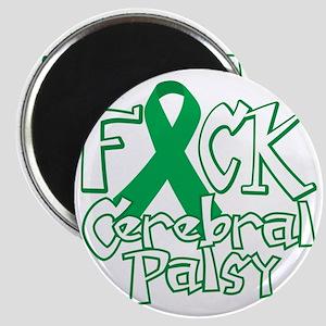 Fuck-Cerebral-Palsy-blk Magnet