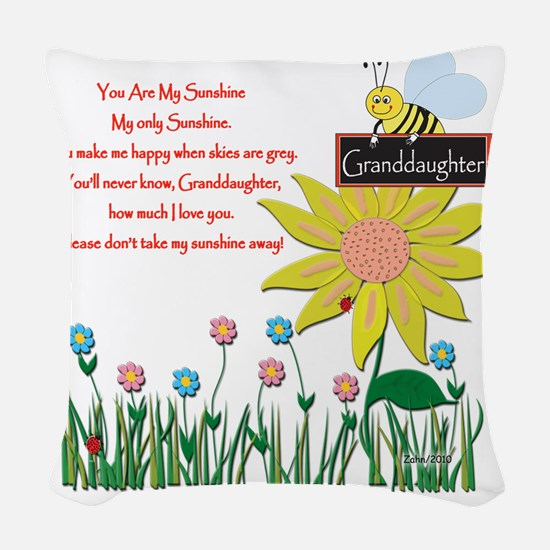 You Are My Sunshine Grandaught Woven Throw Pillow