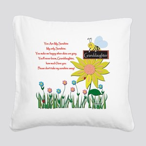 You Are My Sunshine Grandaugh Square Canvas Pillow