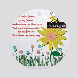 You Are My Sunshine Grandaughter Round Ornament