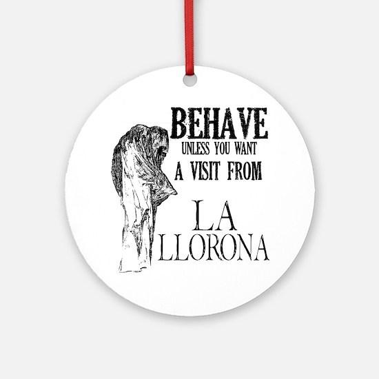 la_llorona_behave Round Ornament