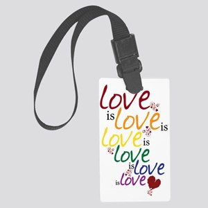 love is love Large Luggage Tag