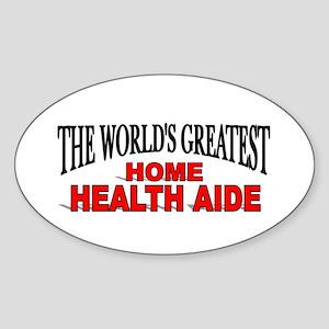 """The World's Greatest Home Health Aide"" Sticker (O"